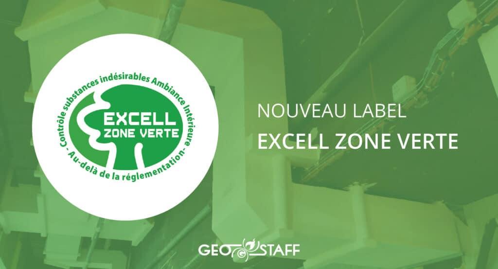 Nouveau label Excell Zone Verte